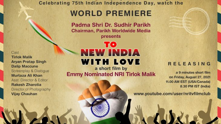 To New India with Love by Emmy Nominated NRI Tirlok Malik